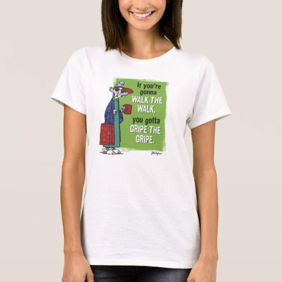 Maxine Gripe The Gripe T-Shirt