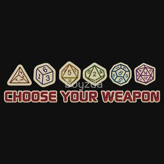 Dungeons And Dragons Choose Your Weapon by boyzda T-Shirt