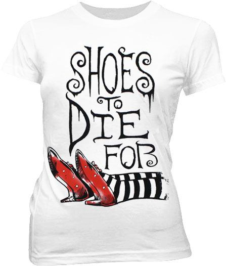 The Wizard of Oz Shoes To Die For White Juniors T-shirt