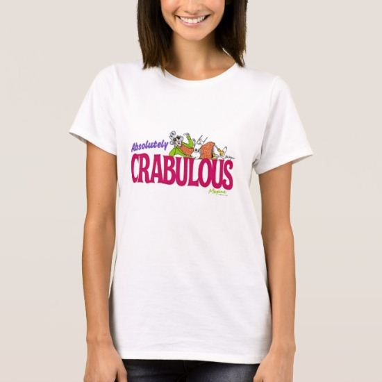 Absolutely Crabulous T-Shirt