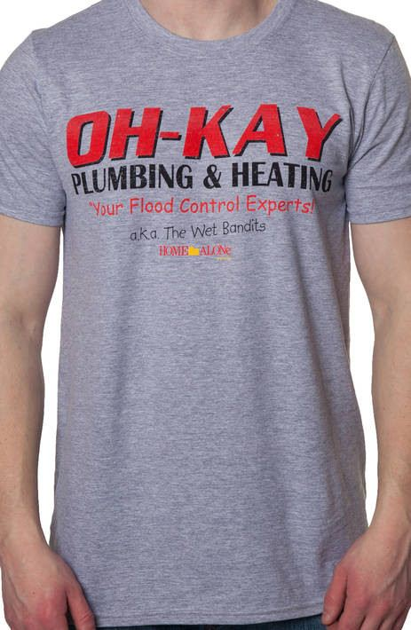 Oh-Kay Plumbing and Heating Home Alone Shirt