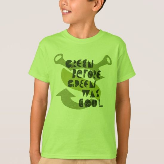 Green Before Green Was Cool T-Shirt