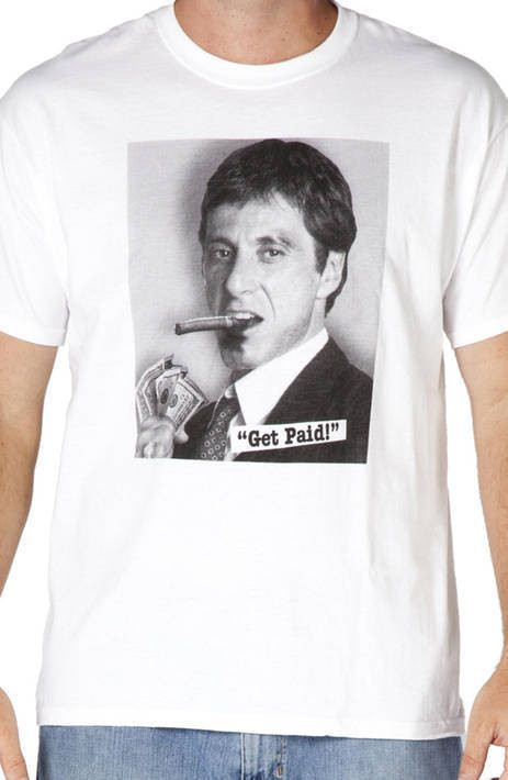 Scarface Get Paid Shirt