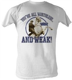 Animal House T-Shirt ? Worthless And Weak Adult White Tee