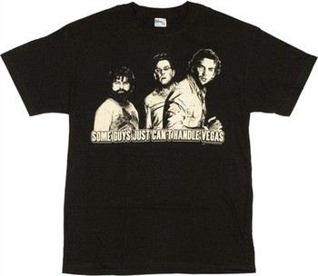 The Hangover Some Guys Just Can't Handle Vegas T-Shirt