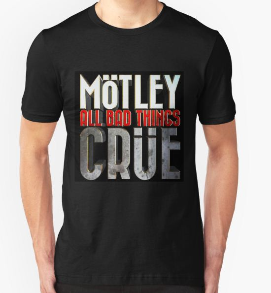 'motley crue about thing' T-Shirt by tembokindosat T-Shirt