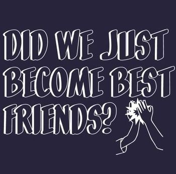 Become Best Friends T-shirt