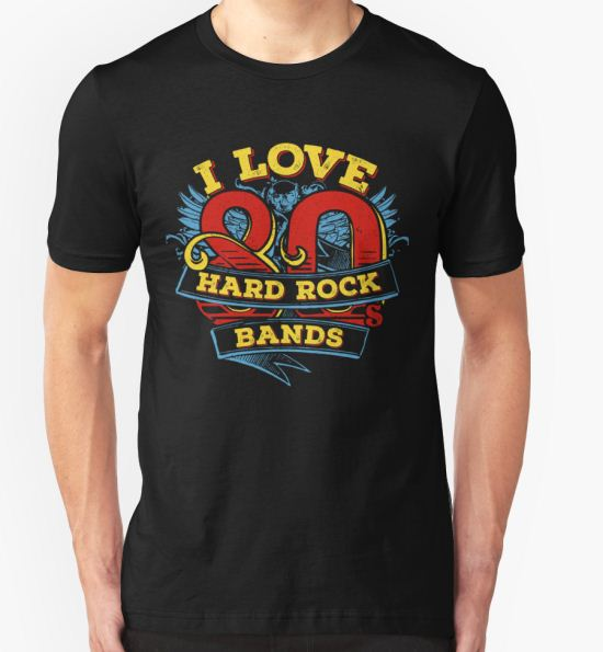 'I love 80s Hard Rock Bands' T-Shirt by windrose T-Shirt