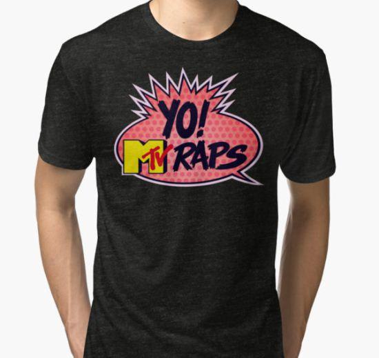 Yo! MTV Raps Tri-blend T-Shirt by bruceperdew T-Shirt