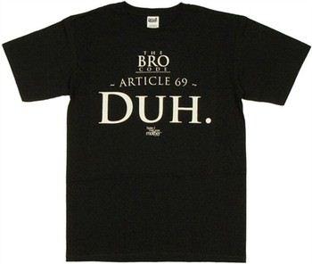 How I Met Your Mother Bro Code Article 69 Duh T-Shirt