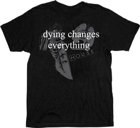 House M.D. Dying Changes Everything Black Adult T-shirt
