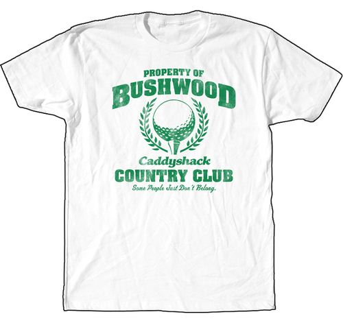 Caddyshack Property of Bushwood Country Club White T-shirt