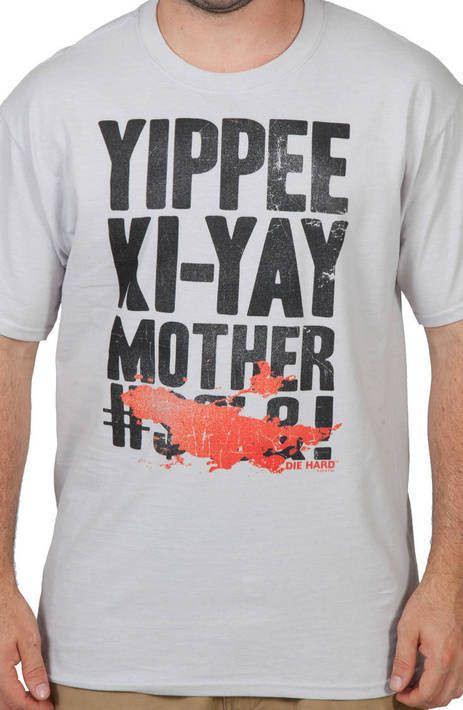 Yippee Ki-Yay Die Hard Shirt