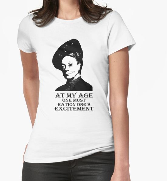 'At my age one must ration one's excitement' T-Shirt by QueenOfRandom T-Shirt
