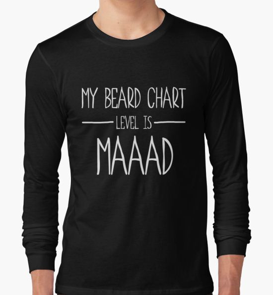 Beard Chart Leves is Maaad T-Shirt by arenres71 T-Shirt