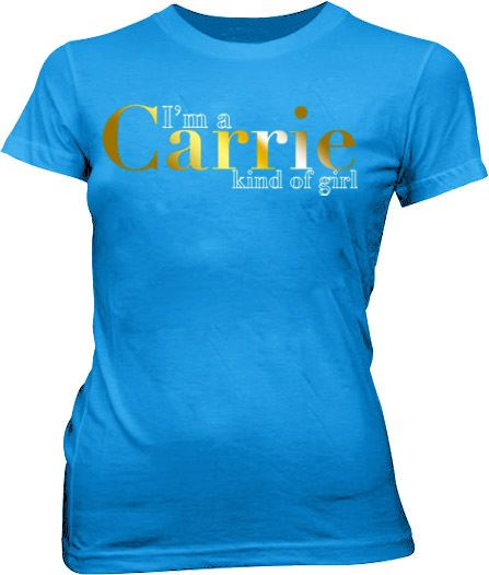 Sex and the City I'm a Carrie Blue Juniors T-shirt