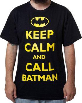 Keep Calm and Call Batman Shirt