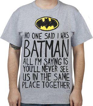 Same Place Batman Shirt