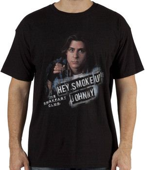 The Breakfast Club Smoke Up Johnny Shirt