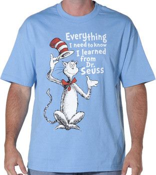 Everything I Need To Know Dr. Seuss Cat in the Hat T-Shirt