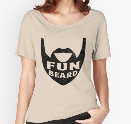 Fun Beard Women's Relaxed Fit T-Shirt by BattleTheGazz T-Shirt