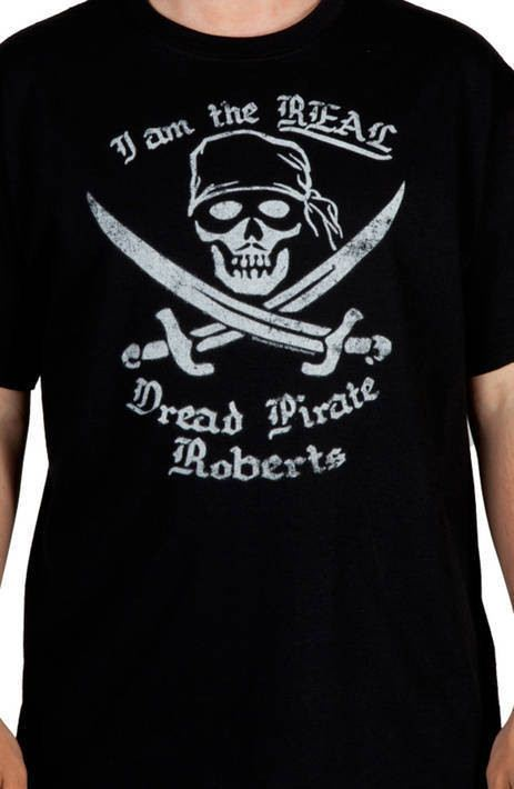Dread Pirate Roberts Shirt