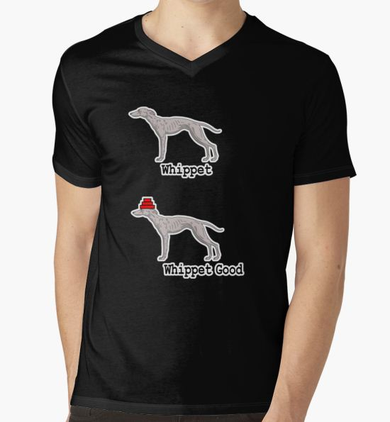 Whippet Good T-Shirt by philbotic T-Shirt