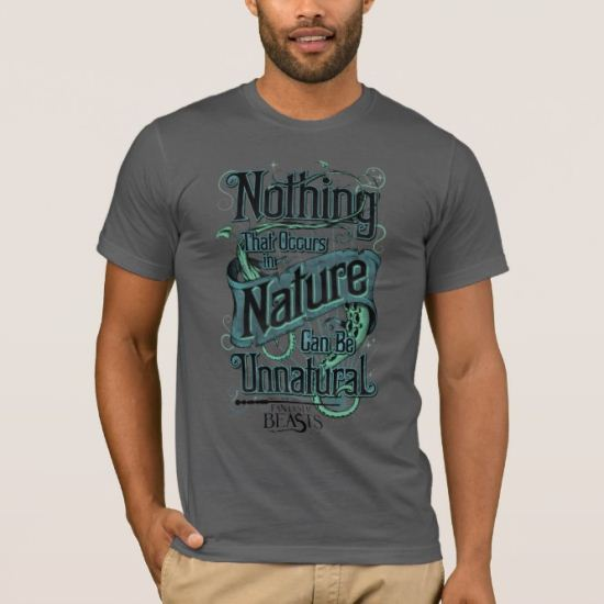Nothing In Nature Can Be Unnatural - Green T-Shirt