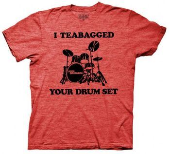 Step Brothers I Teabagged Your Drum Set Red Heather Mens T-shirt