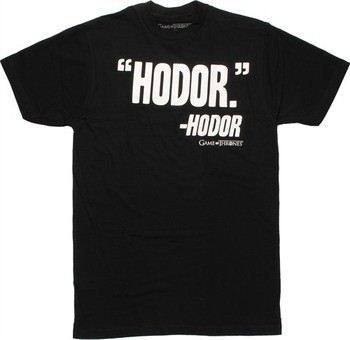 Game of Thrones Hodor Quote T-Shirt Sheer