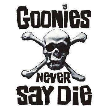 The Goonies - GOONIES NEVER SAY DIE T Shirt