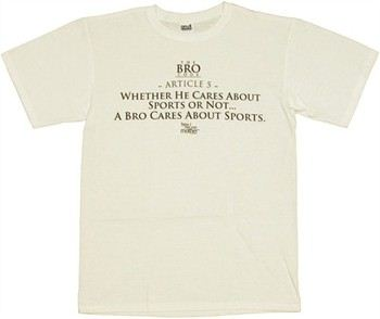 How I Met Your Mother Bro Code Article 5 Cares About Sports T-Shirt