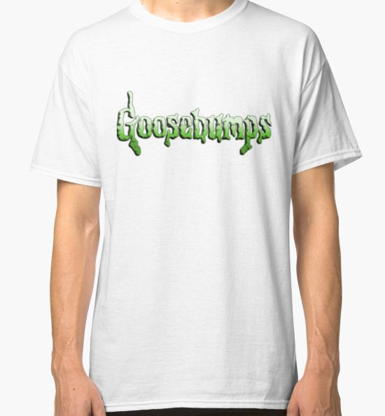 'Goosebumps ' Classic T-Shirt by Shimona Clark T-Shirt