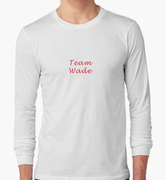 Team Wade - Hart of Dixie T-Shirt by codyduke24 T-Shirt