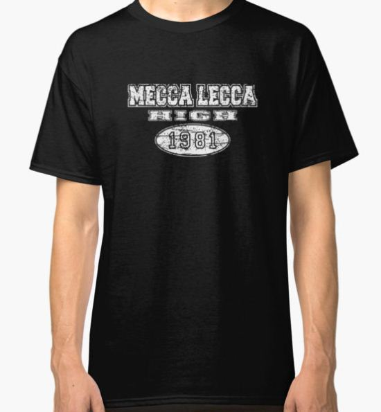 Mecca Lecca High-white Classic T-Shirt by rothsauce T-Shirt