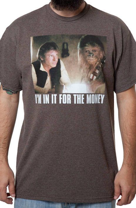 In It For The Money Han Solo Shirt