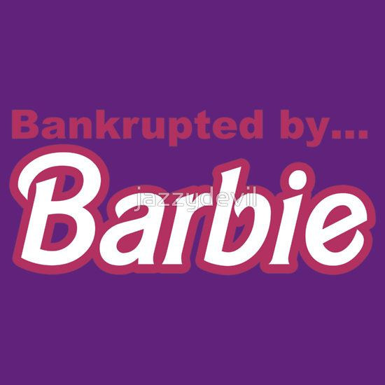 Bankrupted by... BARBIE by jazzydevil T-Shirt