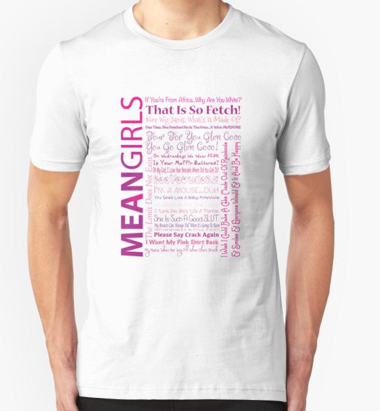 'Mean Girls Best Quotes' T-Shirt by Natalie Rowe T-Shirt
