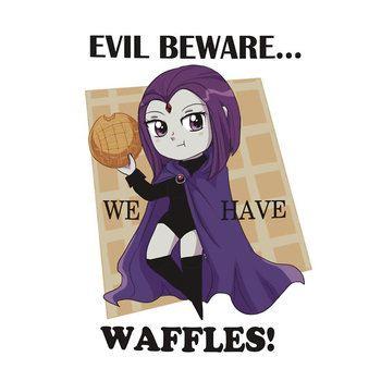 Teen Titans - Raven - Evil beware...