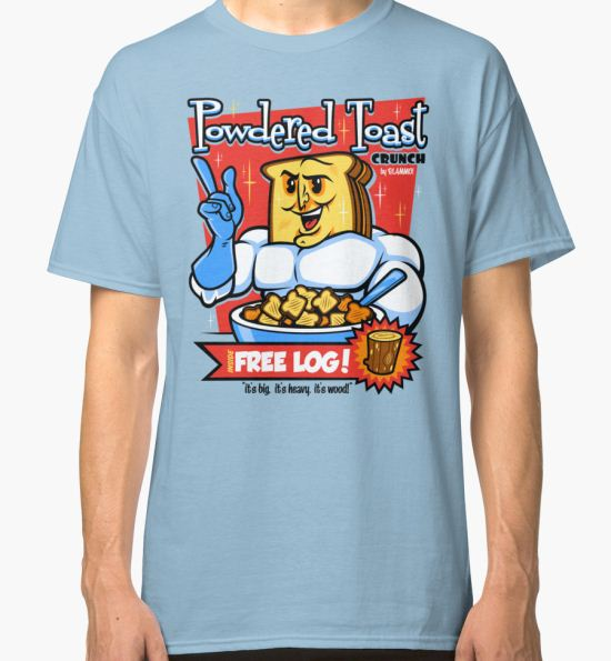 'Powdered Toast Crunch' Classic T-Shirt by harebrained T-Shirt