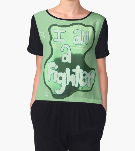 i am a fighter in this moment Women's Chiffon Top by D & A Lloyd T-Shirt