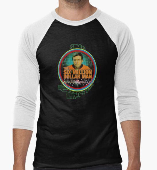 six million dollar man T-Shirt by Billyflynn T-Shirt