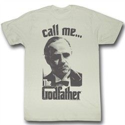 The Godfather Shirt Call Me Adult Dirty White Tee T-Shirt