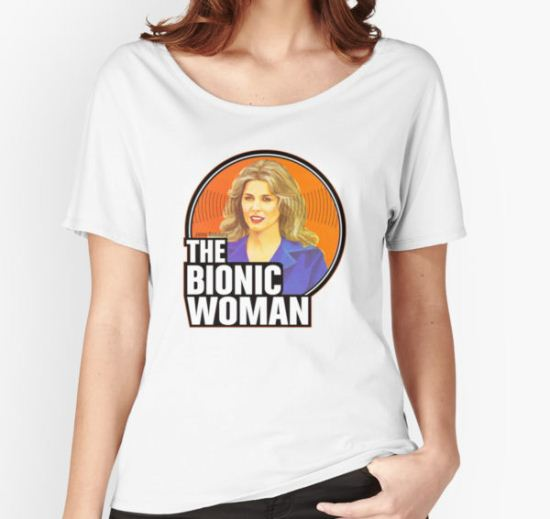 Bionic Woman Women's Relaxed Fit T-Shirt by superiorgraphix T-Shirt
