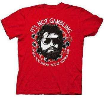 The Hangover Alan It's Not Gambling When You Know You're Gonna Win Adult Red T-shirt