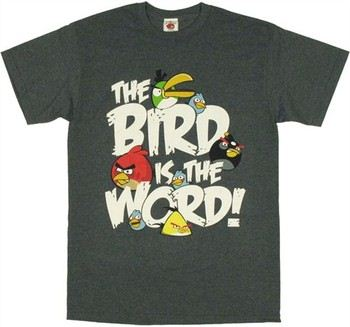 Angry Birds Bird is the Word T-Shirt