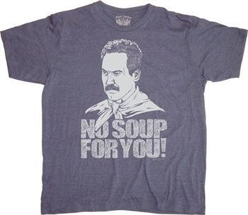 Seinfeld Soup Nazi No Soup For You Blue T-shirt