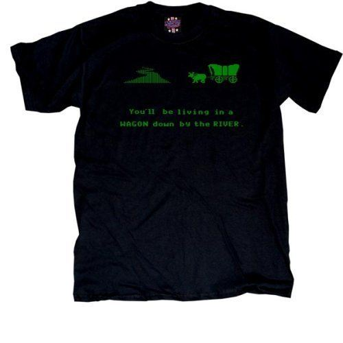 You'll Be Living in a Wagon Down by the River T-Shirt