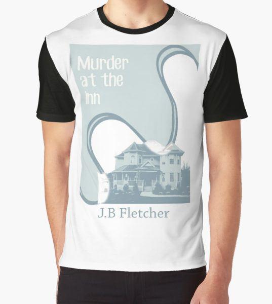 Murder at the Inn Graphic T-Shirt by MsCristaMarie T-Shirt