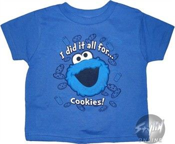 Sesame Street Cookie Monster I Did it all for Cookies Kids T-Shirt